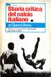 Cover of Storia critica del calcio italiano