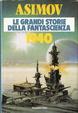 Cover of Le grandi storie della fantascienza 1940