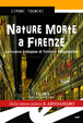 Cover of Nature morte a Firenze