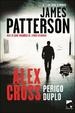 Cover of Alex Cross: Perigo Duplo