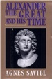 Cover of Alexander the Great and His Time