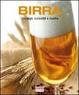 Cover of Birra. Consigli, curiosità e ricette