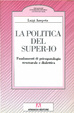 Cover of La politica del super-io