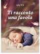 Cover of Ti racconto una favola