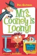 Cover of My Weird School #7: Mrs. Cooney Is Loony!
