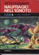 Cover of Naufragio nell'ignoto