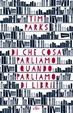 Cover of Di che cosa parliamo quando parliamo di libri