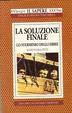 Cover of La soluzione finale