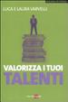 Cover of Valorizza i tuoi talenti