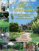 Cover of The New Create an Oasis with Greywater
