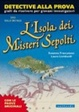 Cover of L' isola dei misteri sepolti