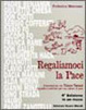 Cover of Regaliamoci la pace