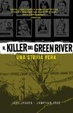 Cover of Il killer del Green River. Una storia vera