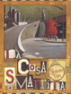 Cover of La cosa smarrita