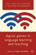 Cover of Digital Games in Language Learning and Teaching