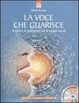 Cover of La voce che guarisce