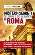 Cover of Misteri e segreti dei rioni e dei quartieri di Roma