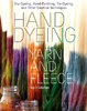Cover of Hand Dyeing Yarn and Fleece