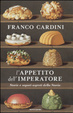 Cover of L'appetito dell'imperatore