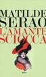 Cover of L'amante sciocca