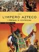 Cover of L'impero Azteco: I presagi di Montezuma