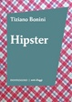Cover of Hipster