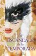 Cover of El escándalo de la temporada