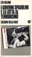 Cover of I governi Spadolini e la lotta al terrorismo
