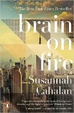 Cover of Brain on Fire: My Month of Madness