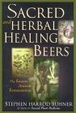Cover of Sacred and Herbal Healing Beers
