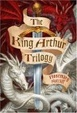 Cover of The King Arthur Trilogy
