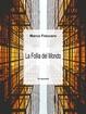 Cover of La follia del mondo