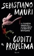 Cover of Goditi il problema
