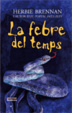 Cover of La febre del temps