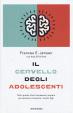 Cover of Il cervello degli adolescenti