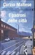 Cover of I padroni delle città