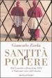 Cover of Santità e potere. Dal Concilio a Benedetto XVI: il Vaticano visto dall'interno