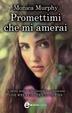 Cover of Promettimi che mi amerai
