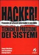 Cover of Hacker! Tecniche di protezione di sistemi