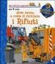 Cover of Dove vanno e come si riciclano i rifiuti