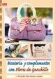 Cover of Bisutería y complementos con flores de ganchillo