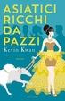 Cover of Asiatici ricchi da pazzi