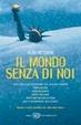 Cover of Il mondo senza di noi