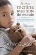 Cover of A Menina Mais Triste do Mundo