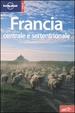Cover of Lonely Planet Francia centrale e settentrionale