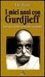 Cover of I miei anni con Gurdjieff