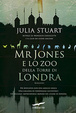 Cover of Mr Jones e lo zoo della torre di Londra