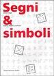 Cover of !!SCHEDA DOPPIA!! Segni e simboli