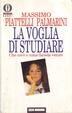 Cover of La voglia di studiare