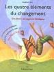 Cover of Les quatre éléments du changement